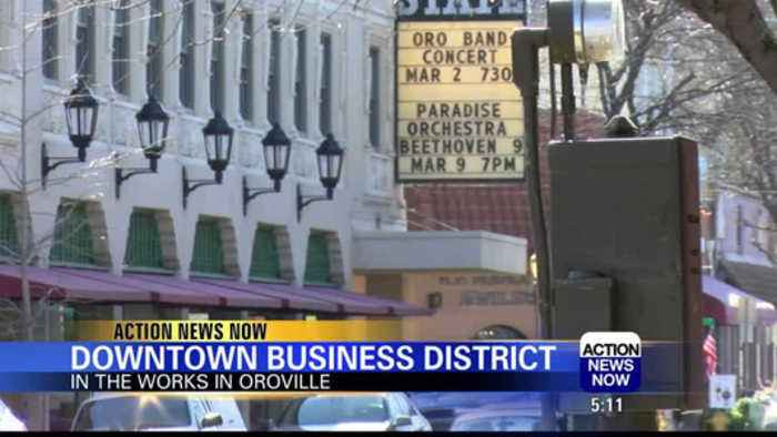 Changes ahead for Oroville downtown businesses?