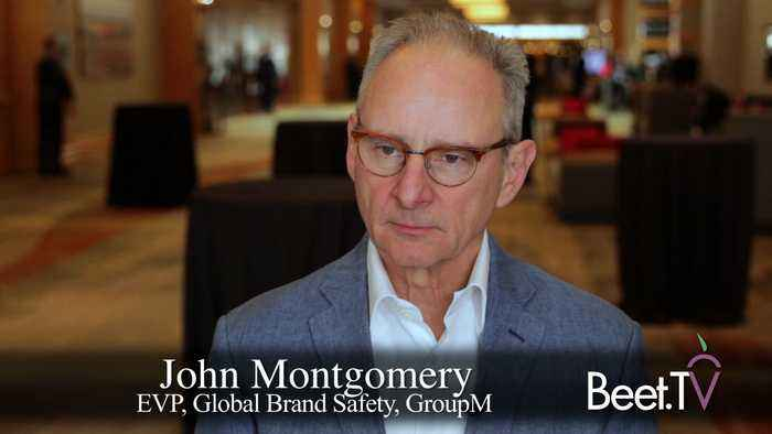 Brand Safety Is Better, Prices Must Reflect That: GroupM's Montgomery