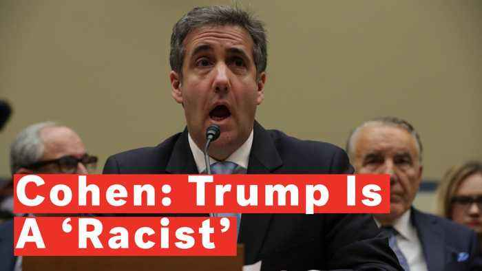 Michael Cohen Tells Congress: Trump Is A 'Racist', 'Conman' And 'Cheat'