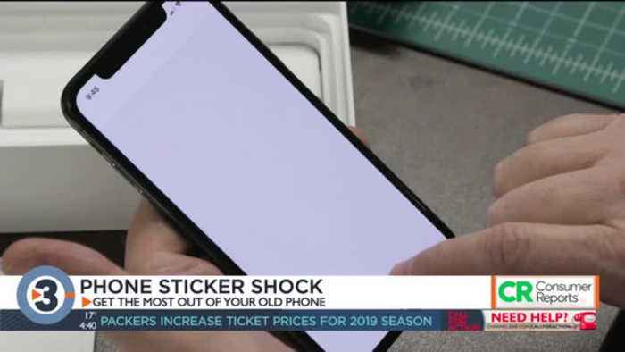 Consumer Reports: New phone sticker shock, how to get the most out of your old phone
