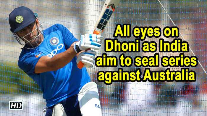 All eyes on Dhoni as India aim to seal series against Australia