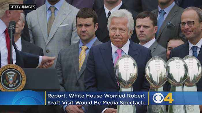 White House Worried Robert Kraft Super Bowl Visit Could Be 'Media Spectacle'