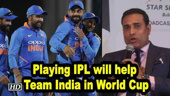IPL 2019 | Playing IPL will help Team India in World Cup, says Laxman