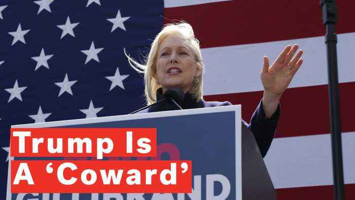 Kirsten Gillibrand Calls President Trump A 'Coward' In First Campaign Speech