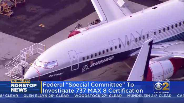 Transportation Department To Create Expert Panel To Review 737 Max Certification