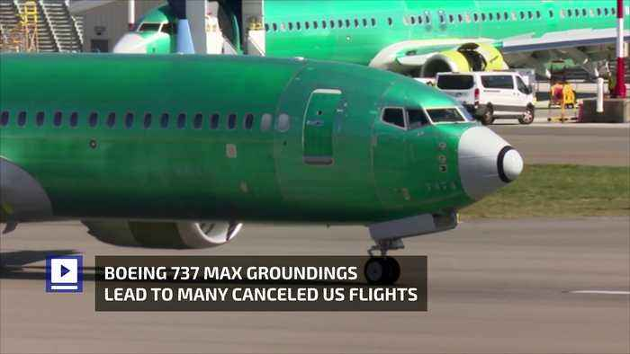 Boeing 737 Max Groundings Lead to Many Canceled US Flights