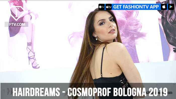 HAIRDREAMS at Cosmoprof Bologna 2019 | FashionTV | FTV