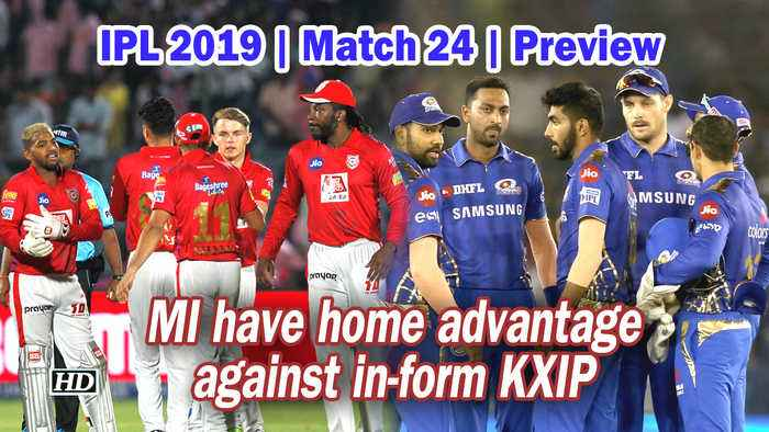 IPL 2019   Match 24   Preview   MI have home advantage against in-form KXIP