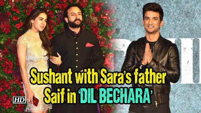 Sushant with Sara's father Saif in 'DIL BECHARA'