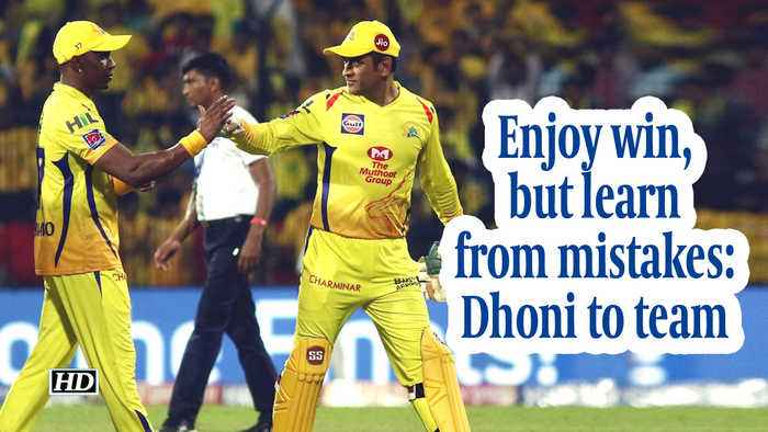 IPL 2019 | Enjoy win, but learn from mistakes: Dhoni to team