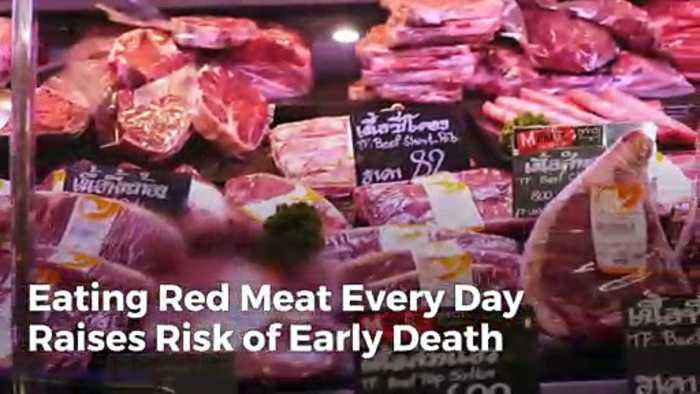 Eating Red Meat Every Day Raises Risk of Early Death