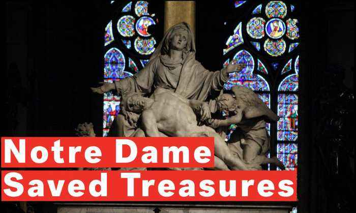 6 Priceless Treasures Saved From The Notre Dame Fire