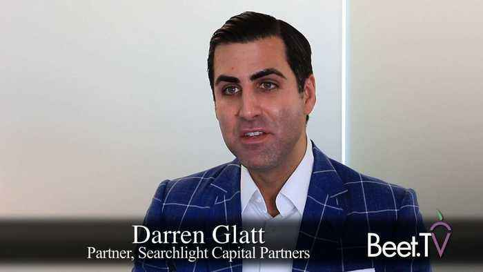 For MVPDs, Third-Party Video Can Drive Broadband Profit: Searchlight's Glatt