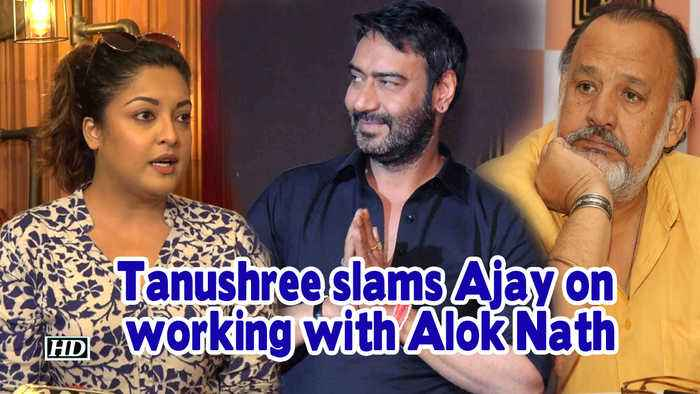 Tanushree slams Ajay Devgn for working with Alok Nath | De De Pyaar De