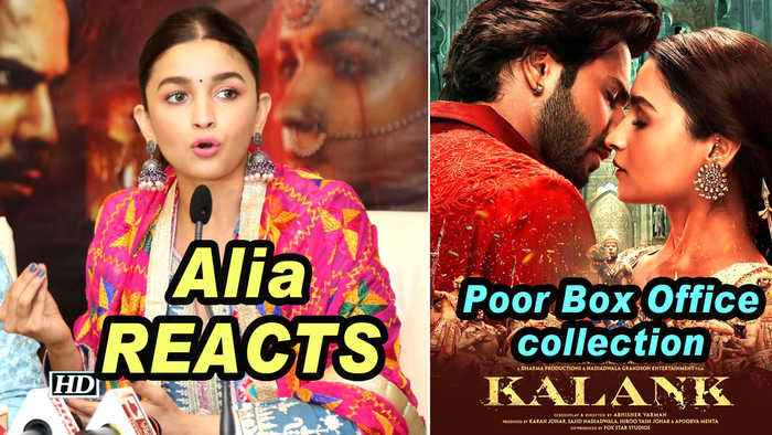 Alia REACTS on 'KALANK's' Poor Box Office collection