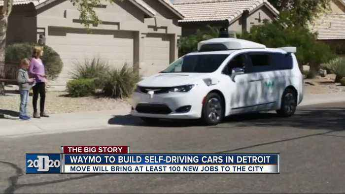 Waymo to build self-driving vehicles in Detroit and could hire at least 100 jobs
