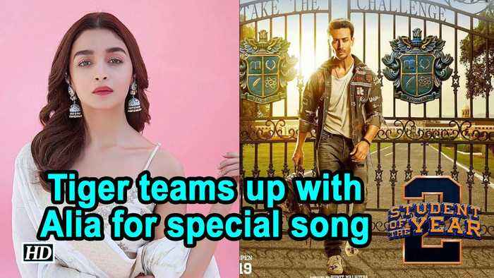 Student Of The Year 2 | Tiger teams up with Alia Bhatt for special song