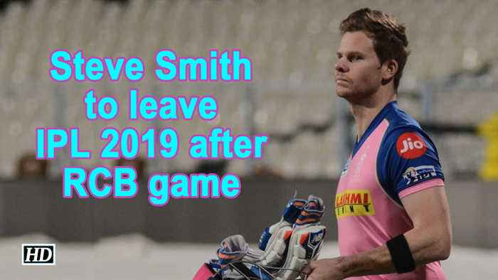 IPL 2019 | Steve Smith to leave IPL 2019 after RCB game
