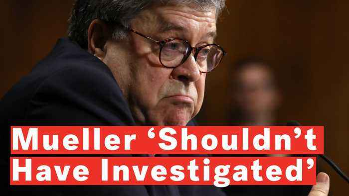Barr: Mueller 'Shouldn't Have Investigated' Trump For Obstruction If He Wasn't Going To Make A Decision