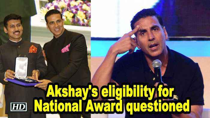 Akshay's eligibility for National Award questioned