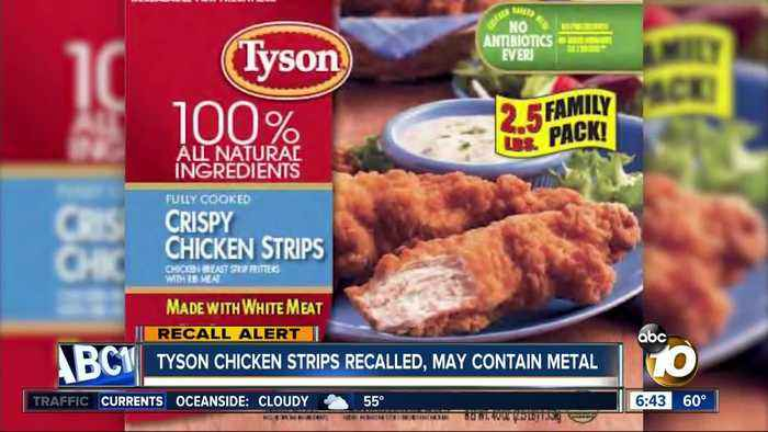 Tyson Chicken Strips Recalled, May Contain Metal