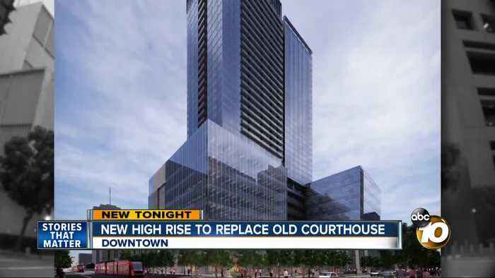 New high-rise building to replace old downtown courthouse