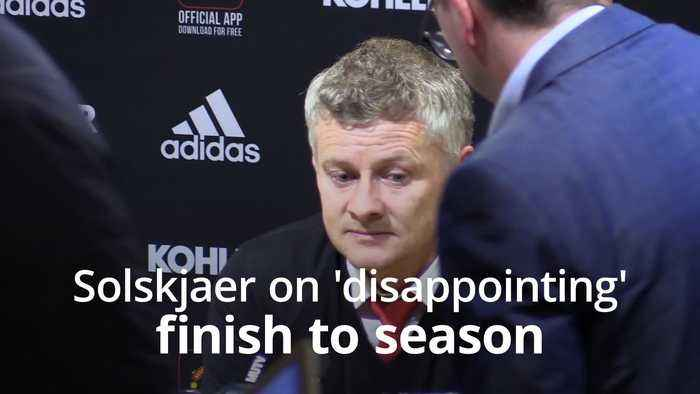 Solskjaer on 'disappointing' season finish