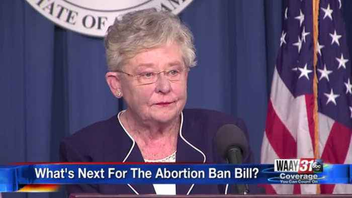 Alabama's controversial abortion bill making its way to Governor Kay Ivey's desk
