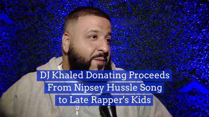 DJ Khaled Will Donate To Nipsey Hussle's Kids