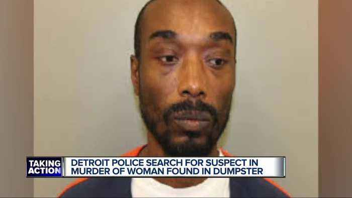 Detroit police identify suspect who allegedly murdered woman, threw body in a dumpster