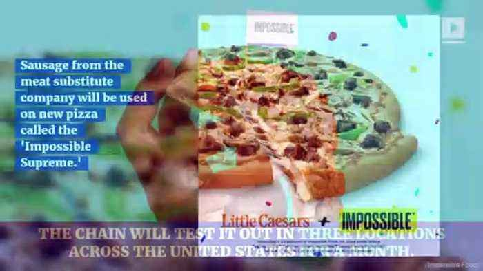 Little Caesars to Use Meat From Impossible Foods