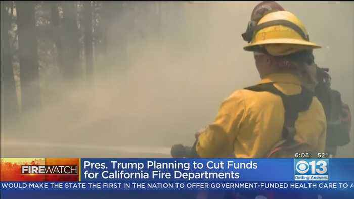 Trump Admin. Plans to Slash Firefighting Assistance Funding To California