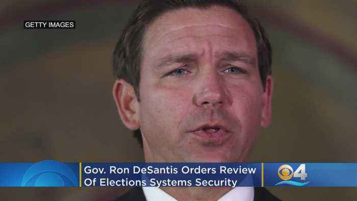 Florida Governor Ron DeSantis Orders Review Of Elections Systems Security & Cyber Security