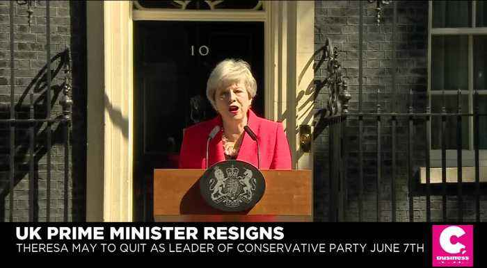 UK Prime Minister Theresa May Resigns: 'I Have Done My Best'