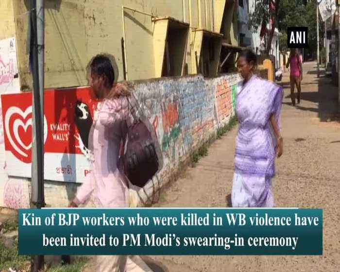 Kin of BJP workers killed in West Bengal violence invited to PM Modi swearing in ceremony