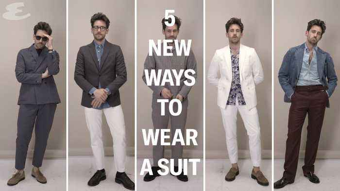Esquire - Style Series - Get Dressed: 5 Ways To Wear A Suit