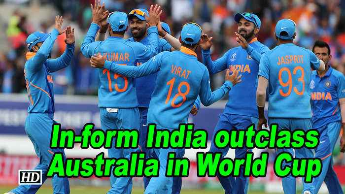 World Cup 2019 | In-form India outclass Australia in World Cup