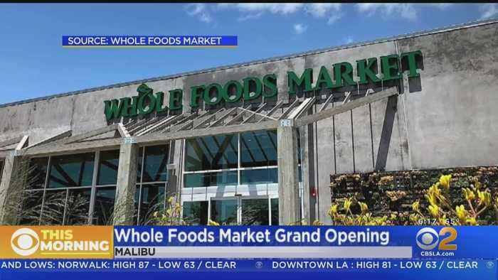 Whole Foods Market Opens In Malibu Today