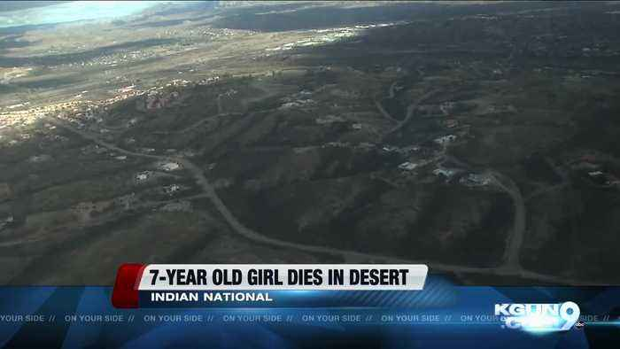 7 year old Indian immigrant dies in AZ desert