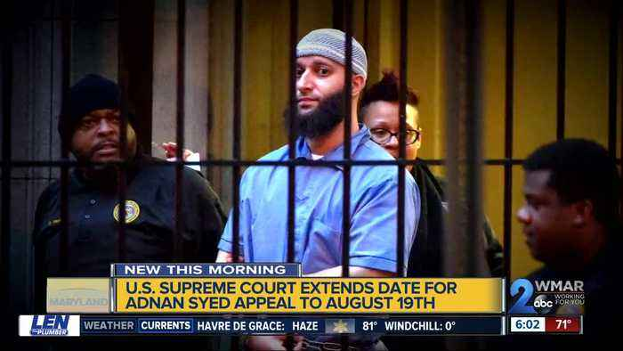 Adnan Syed's attorneys granted more time to appeal to U.S. Supreme Court