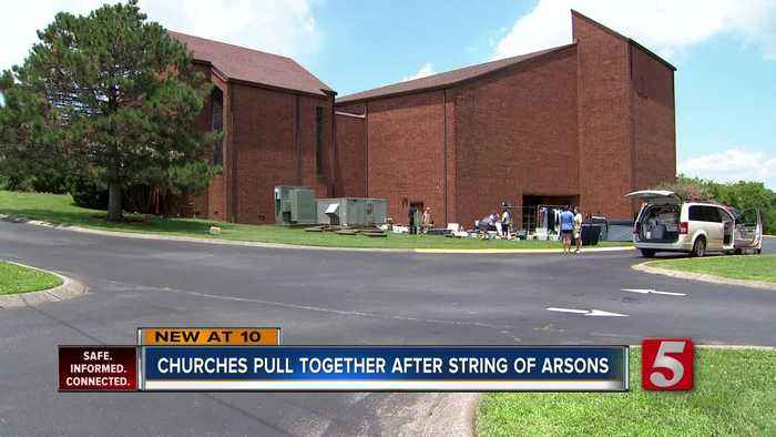 Churches pull together after string of arsons
