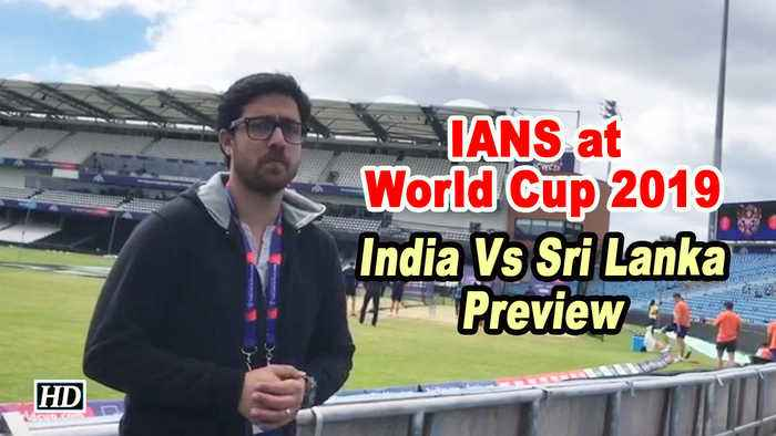 IANS at World Cup 2019 | Preview | In-form India gear up for Lanka challenge