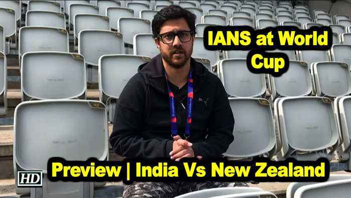 IANS at World Cup | Preview | India Vs New Zealand