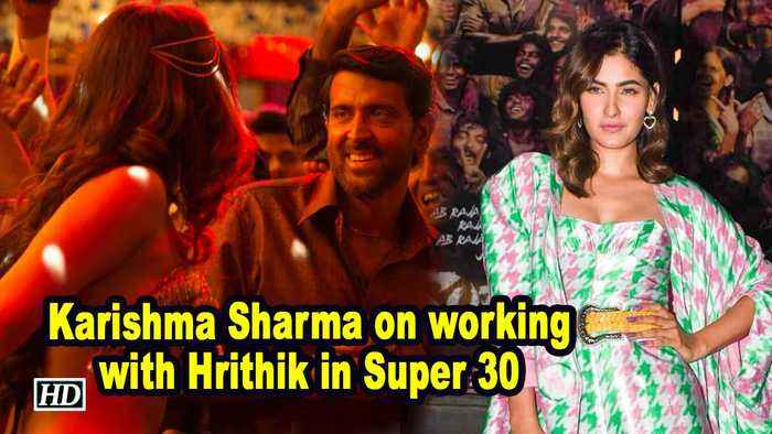 Karishma Sharma on working with Hrithik in Super 30