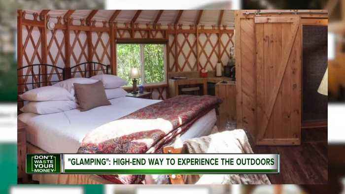 'Glamping:' High-end way to experience the outdoors
