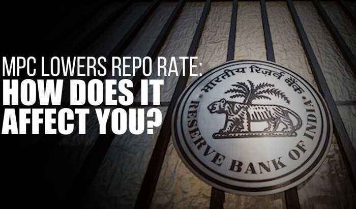 MPC lowers repo rate: How does it affect you?
