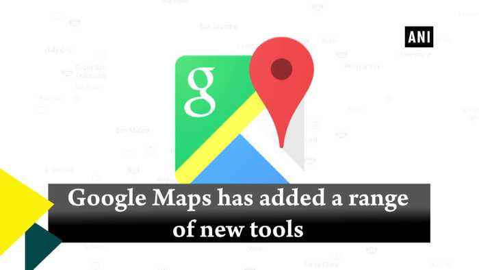 Google Maps gets new tools for seamless travelling