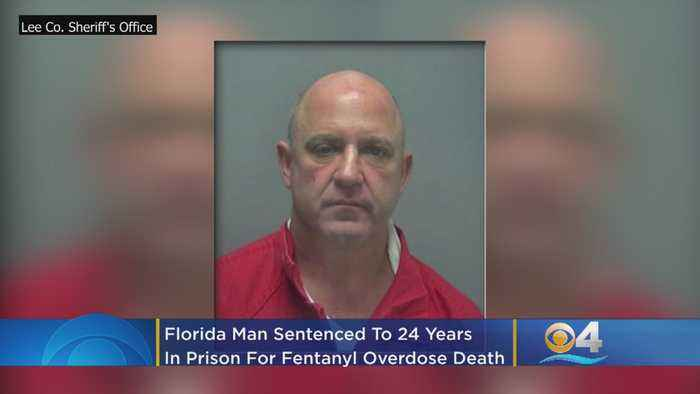 Florida Man Gets 24 Years For Selling Fentanyl Linked To Fatal Overdose