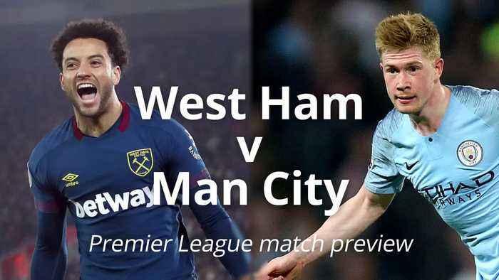 West Ham v Man City: Premier League preview