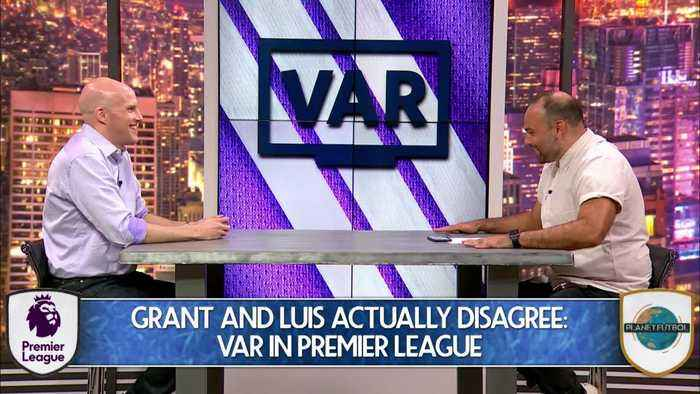 Planet Futbol Debate: VAR In Premier League